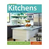 Kitchens: A Sunset Design Guide: Inspiration + Expert Adviceby Editors of Sunset Books