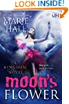 Moon's Flower: Book 6 (Kingdom Series )