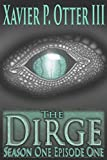 img - for The Dirge: Season One Episode One book / textbook / text book