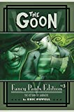 The Goon: Fancy Pants Edition, Vol. 3 (1595825037) by Powell, Eric