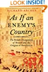 As If an Enemy's Country: The British...