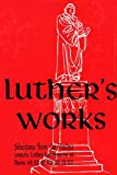 Luther's Works, Vol. 13: Selected Psalms II (Luther's Works (Concordia))