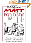 Matt for Dads (Daily Telegraph)