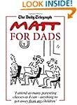 Matt for Dads (Daily Telegraph)