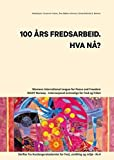 img - for 100  RS FREDSARBEID. HVA N ? (Norwegian Edition) book / textbook / text book