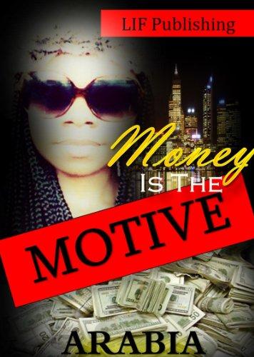 Money Is The Motive PDF