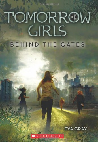 Tomorrow Girls: Behind The Gates front-840026