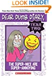 Dear Dumb Diary Year Two #2: The Supe...