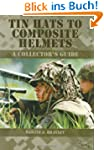 Tin Hats to Composite Helmets: A Coll...