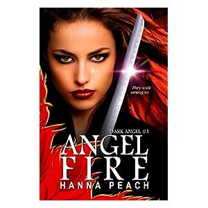 Angelfire: Dark Angel #1 (Urban Fantasy)