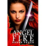 Angelfire: Dark Angel #1 (Urban Fantasy) ~ Hanna Peach