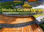 Modern Garden Design: The Big Book of...