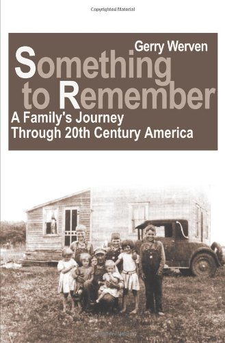 Something to Remember: eine Familie Reise durch 20th Century America