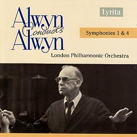 Alwyn: Symphonies No. 1 & 4