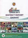Economic Census 2013, District Report: Dhaka