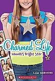 Charmed Life #4: Hannahs Bright Star