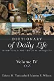 img - for Dictionary of Daily Life in Biblical and Post-biblical Antiquity: O-z book / textbook / text book