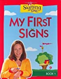 Signing Time Board Book Vol. 1: My First Signs (Signing Time! (Two Little Hands)) [Board book]