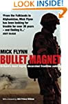 Bullet Magnet: Britain's Most Highly...