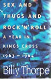 img - for Sex and thugs and rock 'n' roll: A year in Kings Cross, 1963-1964 book / textbook / text book