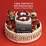 FINAL FANTASY XI 8th Anniversary-Memories of Dusk and Dawn