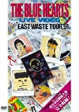 �����֥롼�ϡ��ġ��饤�֥ӥǥ� ������ EAST WASTE TOUR��91