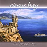 Slipping of a Day by Cirrus Bay (2013-05-04)