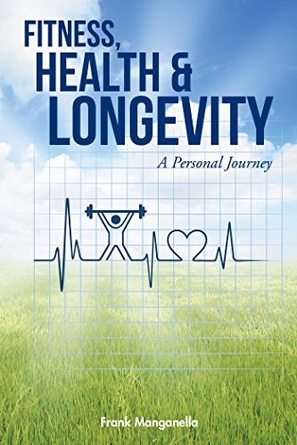 FITNESS, HEALTH & LONGEVITY a Personal Journey (Personal Fitness compare prices)