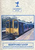 Hertford Loop Cab Ride Dvd: Moorgate to Letchworth Garden City & Return - Class 313 (First Capital Connect)