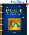 La Bible illustr�e des petits