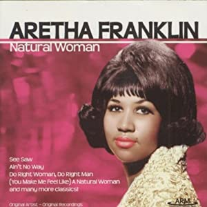 Aretha Franklin -  A Natural Woman