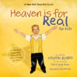 Heaven is for Real for Kids (Fixed Layout): A Little Boys Astounding Story of His Trip to Heaven and Back