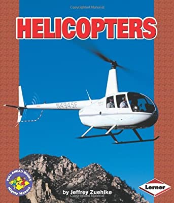 Helicopters (Pull Ahead Books) (Pull Ahead Books (Paperback)) by Lerner Publishing Group