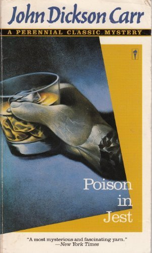 Poison in Jest: A Perennial Classic Mystery