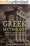 Greek Mythology: A Beginner's guide t...