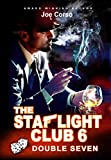 The Starlight Club 6: Double Seven