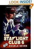 The Starlight Club 6: Double Seven