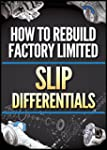 How to Rebuild Factory Limited Slip D...