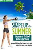 img - for Shape Up for Summer: Companion to Kettlebell Workouts for Women book / textbook / text book