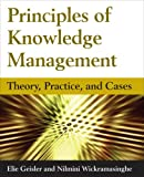 img - for Principles of Knowledge Management: Theory, Practice and Cases book / textbook / text book