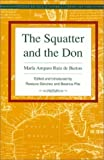 img - for The Squatter and the Don (Recovering the U.S. Hispanic Literary Heritage) by Maria Amparo Ruiz De Burton (1997-01-01) book / textbook / text book