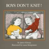 Boys Don't Knit! [Paperback]
