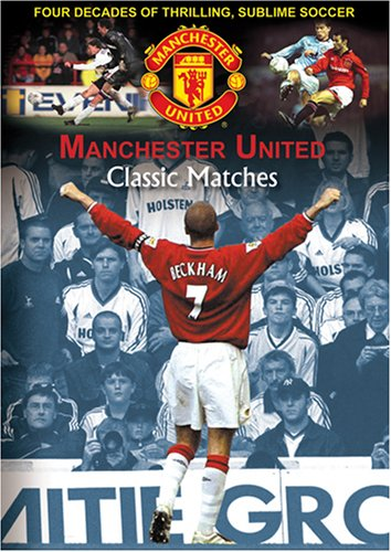 Manchester United Classic Matches
