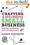 Crafting a Successful Small Business:...