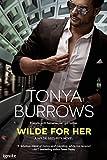 Wilde for Her (Entangled Brazen) (Wilde Security Book 2)
