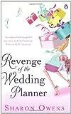 Revenge of the Wedding Planner Sharon Owens