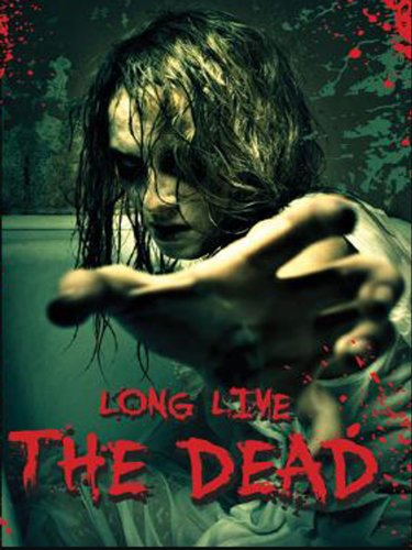 Long Live The Dead Zombie Anthology