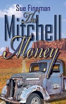the mitchell money (the martinson ranch) - sue fineman