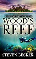 Wood's Reef: A Mac Travis Adventure (Nautical Thriller Series Book 2)