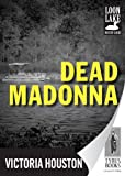 img - for Dead Madonna (Loon Lake Fishing Mysteries) book / textbook / text book
